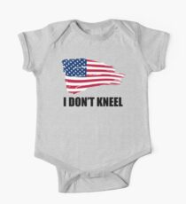I Don't Kneel American Flag Kids Clothes