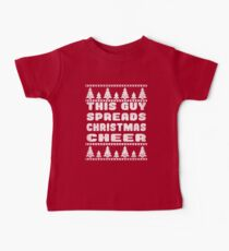 This Guy Spreads Christmas Cheer - Funny Holiday Spirit Joke Kids Clothes