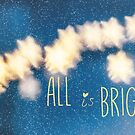 All Is Bright by Denise Abé