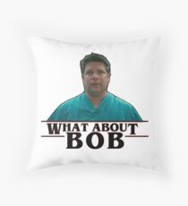 What about Bob? -Stranger Things Throw Pillow