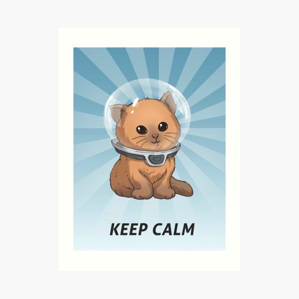 Keep Calm Kitty Art Print