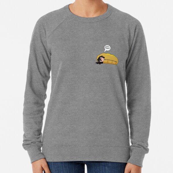 Not today Lightweight Sweatshirt
