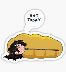 Not today Sticker