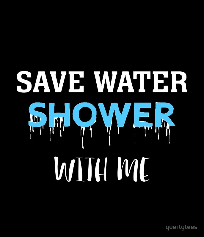 Save Water Shower With Your Boyfriend