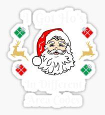 I Got Ho's  Sticker