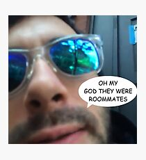 They Were Roommates Photographic Print