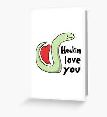 Heckin Love You - Tiny Snek Comics Greeting Card