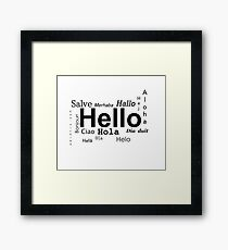 Hello in many languages  Framed Print