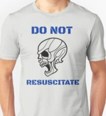 Do not resuscitate-scary halloween funny skull T-Shirt