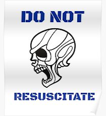 Do not resuscitate-scary funny skull Poster