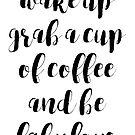 Coffee is Fabulous by brandoff