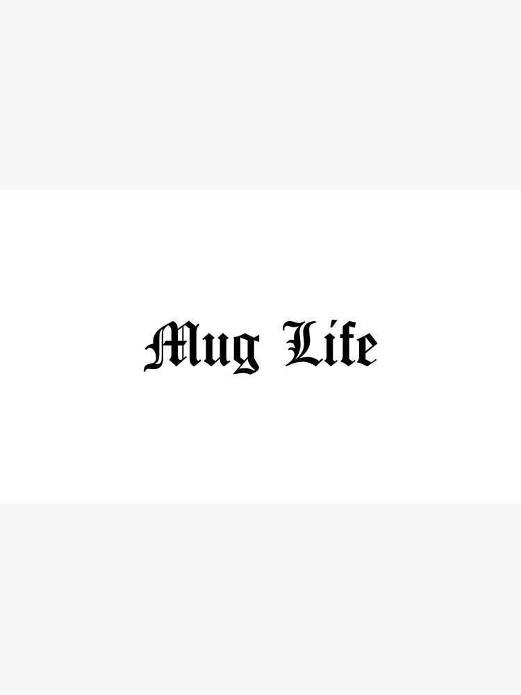 Mug Life by brandoff