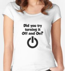 Tech Support Did You Try Turning It Of And On Again Women's Fitted Scoop T-Shirt