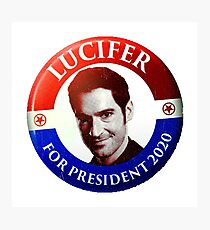 Lucifer for President Photographic Print