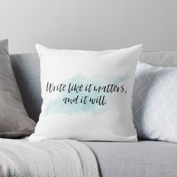 Write With Joy Motivational Quote For Writers Throw Pillow By Angelinawerner Redbubble