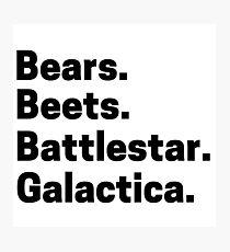 bears beets battlestar galactica Dwight office episode scene Photographic Print