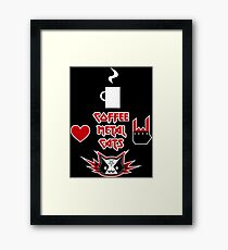 Coffee, Metal, Cats = LOVE Framed Print