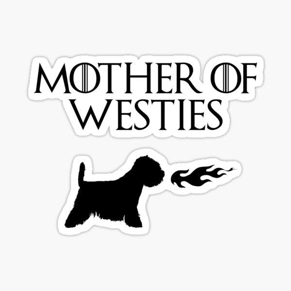 Mother of Westies (Black) Sticker