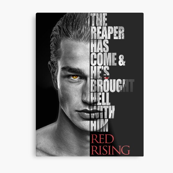 Darrow-Red Rising by Pierce Brown Character Quote Metal Print