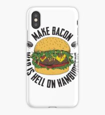 Make Bacon - War Is Hell On Hamburgers iPhone Case/Skin