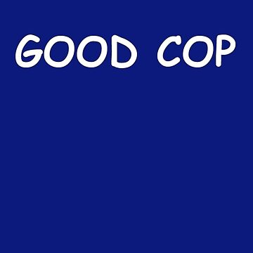Good cop by newbs