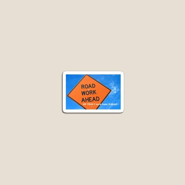 Road Work Ahead Magnet