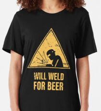 Will Weld For Beer | Funny Welding Design Slim Fit T-Shirt