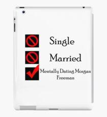 Mentally Dating Morgan Freeman iPad Case/Skin
