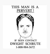 Dwight Shrute pervert Photographic Print