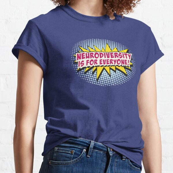 Neurodiversity POW!  Classic T-Shirt