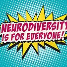 Neurodiversity POW!  by ShopAWN