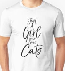 Just a Girl who Loves Cats T-Shirt