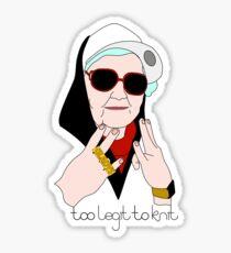Too Legit to Knit Sticker