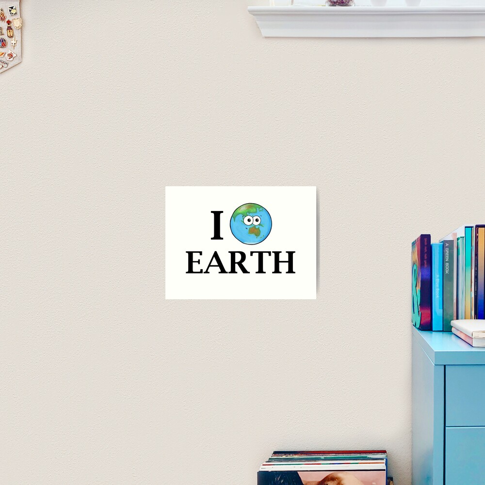 I Heart Earth Art Print