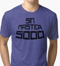 Sin Master 5000 Tri-blend T-Shirt