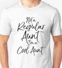 Not a Regular Aunt I'm a Cool Aunt T-Shirt
