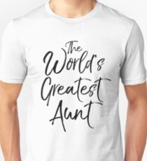 The World's Greatest Aunt T-Shirt