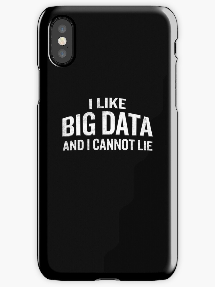 I Like Big Data And I Cannot Lie Funny Quote Geek By JapaneseInkArt
