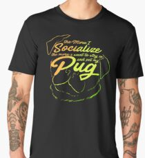 Stay In Pet My Pug Life Face Gifts For Grooming Dog Lovers Men's Premium T-Shirt