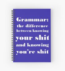 Grammar: The Difference Between Your and You're Spiral Notebook