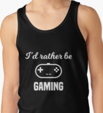 I'd Rather Be Gaming Tank Top