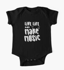 live life and MAKE MUSIC! One Piece - Short Sleeve