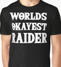 Worlds Okayest Raider Funny Video Games Graphic T-Shirt