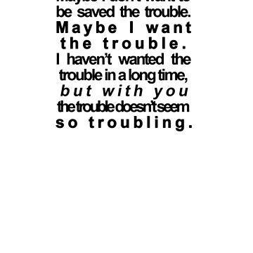 trouble by heloisajusto