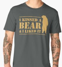 I Kissed A Bear And I Liked It Cool Graphic Men's Premium T-Shirt