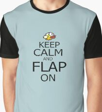 KEEP CALM AND FLAP ON Graphic T-Shirt
