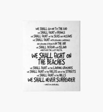 We Shall Fight On The Beaches Quote Art Board