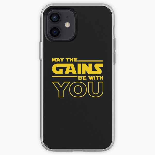 May The Gains Be With You iPhone Soft Case