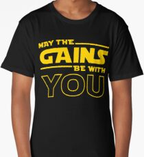 May The Gains Be With You Long T-Shirt