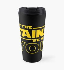 May The Gains Be With You Travel Mug